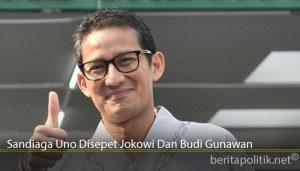 Sandiaga Uno Disepet Jokowi Dan Budi Gunawan