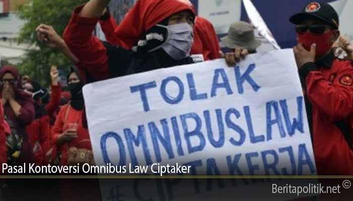 Pasal Kontoversi Omnibus Law Ciptaker